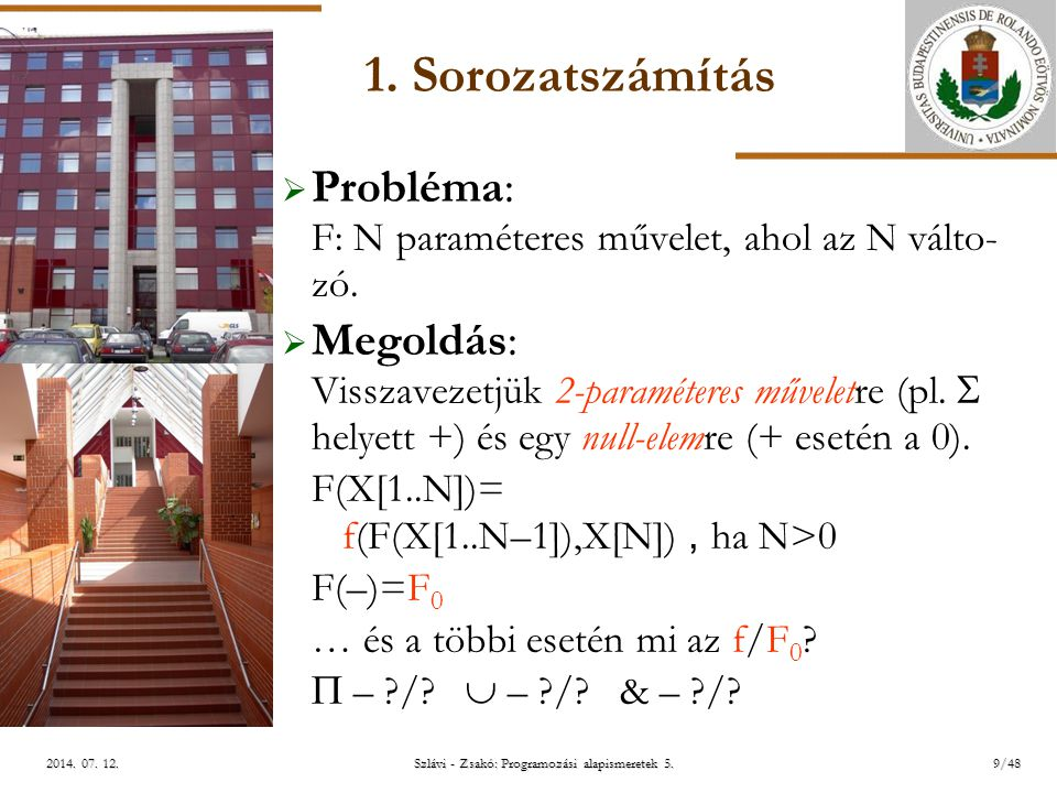 ELTE Szlávi - Zsakó: Programozási alapismeretek 5.10/482014.