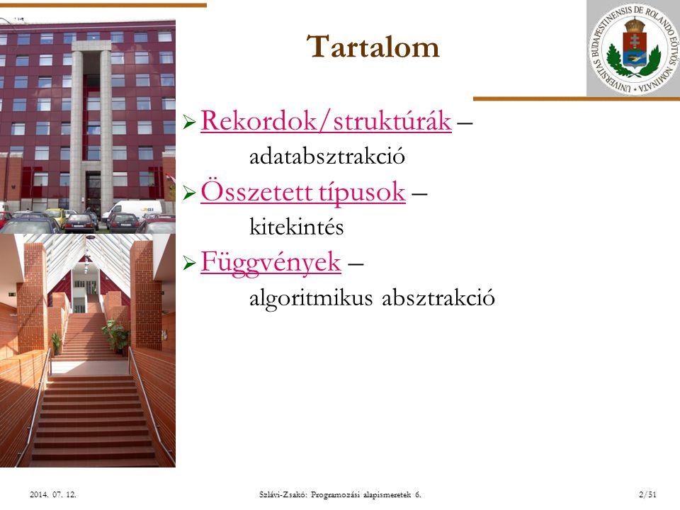 ELTE Szlávi-Zsakó: Programozási alapismeretek 6.13/512014.
