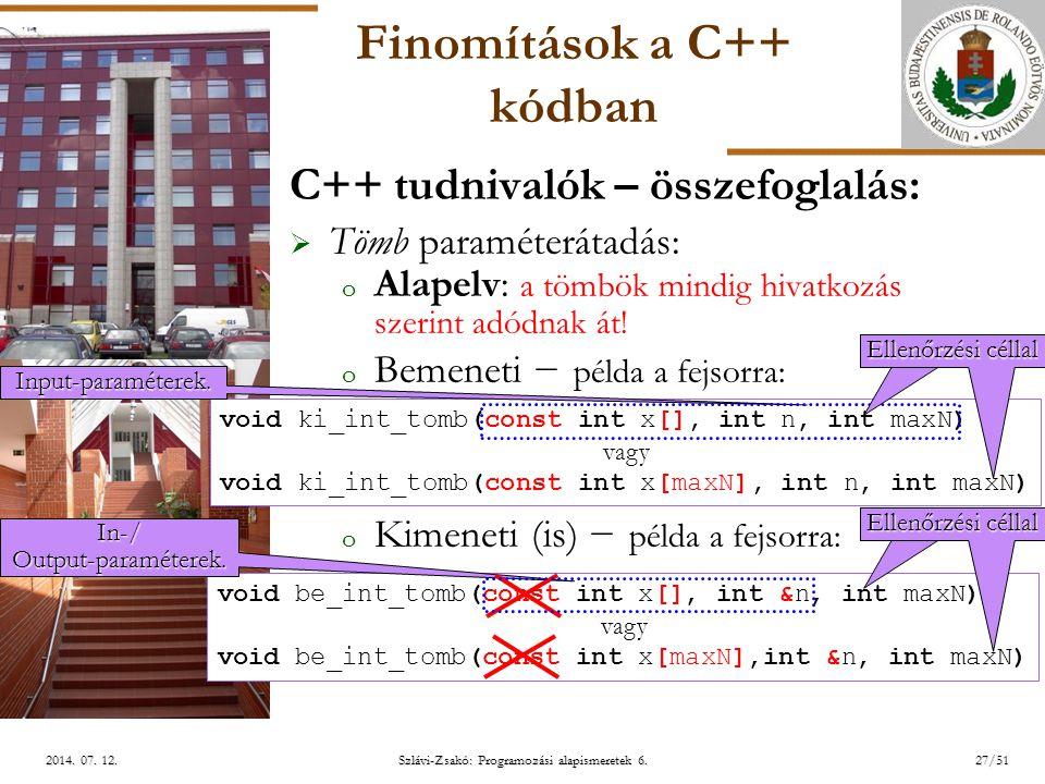 ELTE Szlávi-Zsakó: Programozási alapismeretek 6.27/512014.