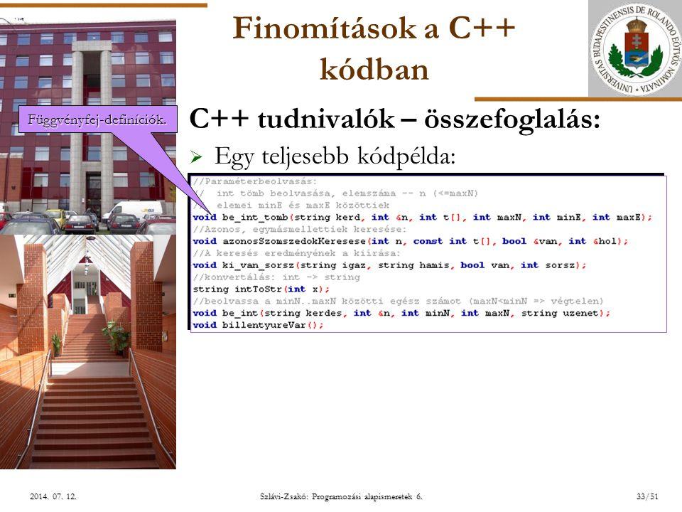 ELTE Szlávi-Zsakó: Programozási alapismeretek 6.33/512014.