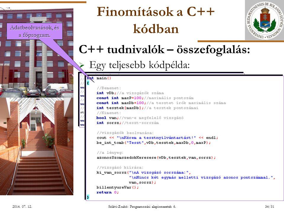 ELTE Szlávi-Zsakó: Programozási alapismeretek 6.34/512014.