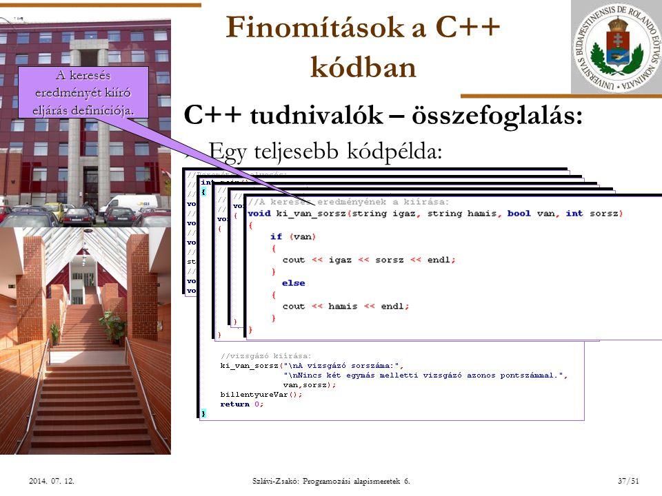 ELTE Szlávi-Zsakó: Programozási alapismeretek 6.37/512014.