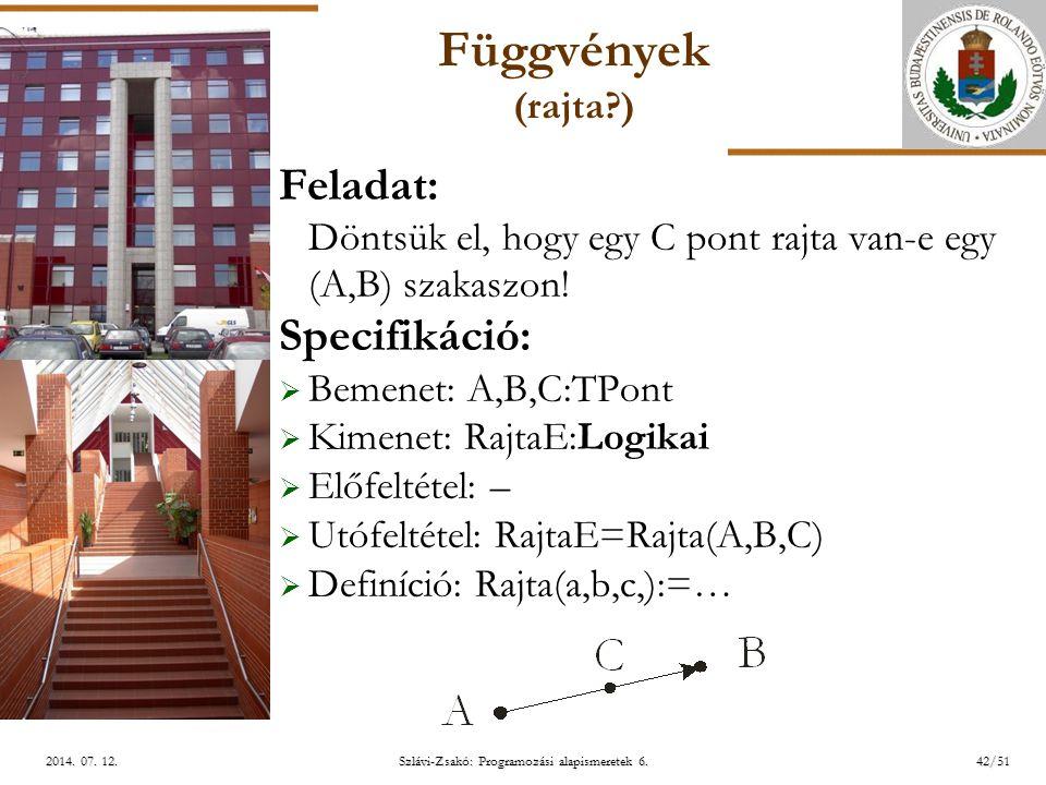 ELTE Szlávi-Zsakó: Programozási alapismeretek 6.42/512014.