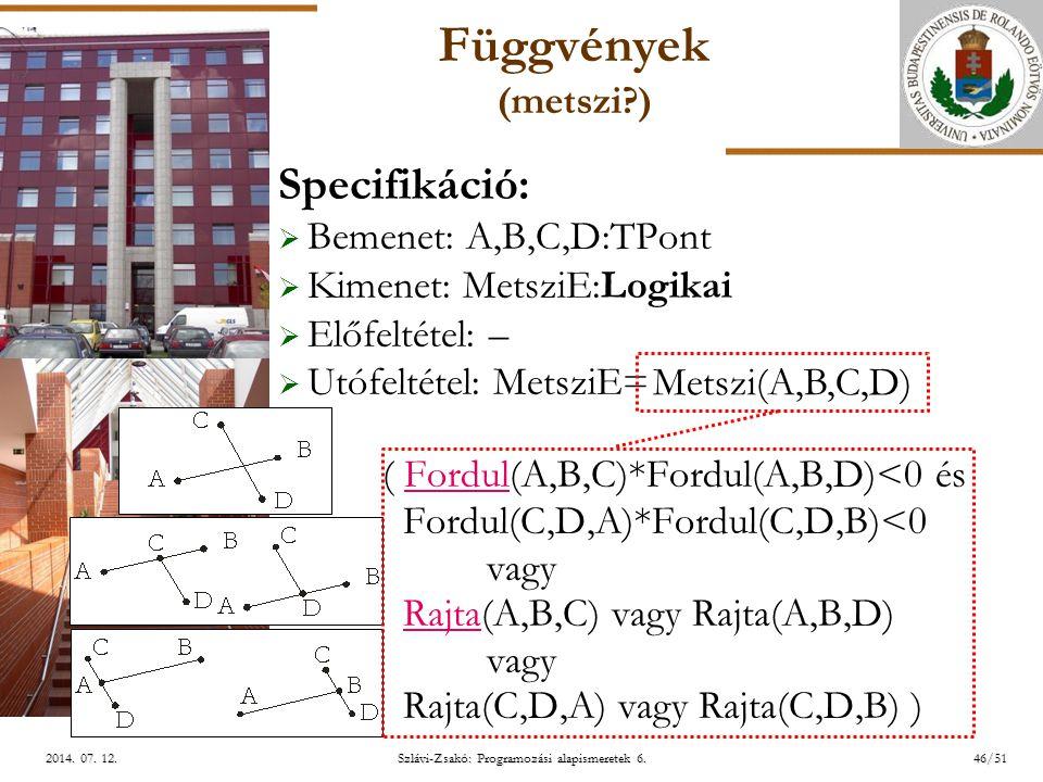 ELTE Szlávi-Zsakó: Programozási alapismeretek 6.46/512014.