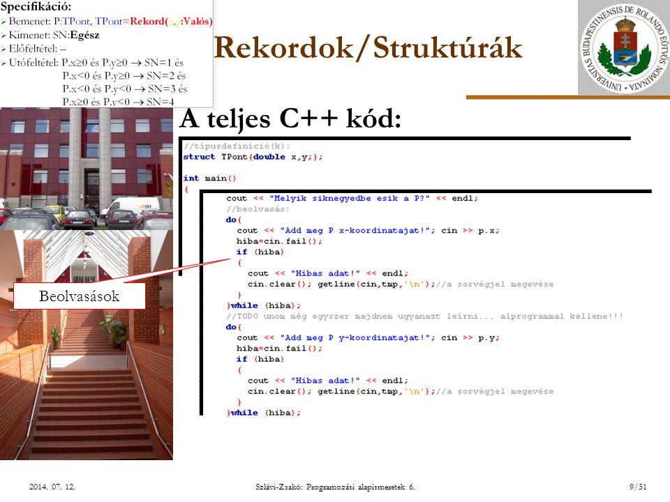 ELTE Szlávi-Zsakó: Programozási alapismeretek 6.30/51 2014.