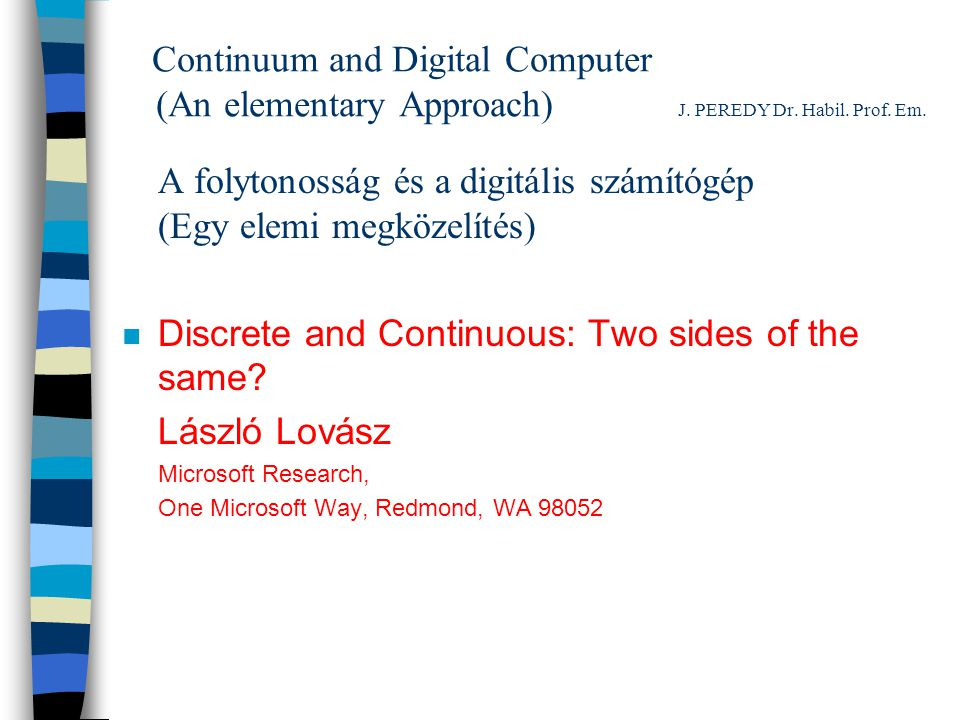 Continuum and Digital Computer J.PEREDY Dr.Habil.