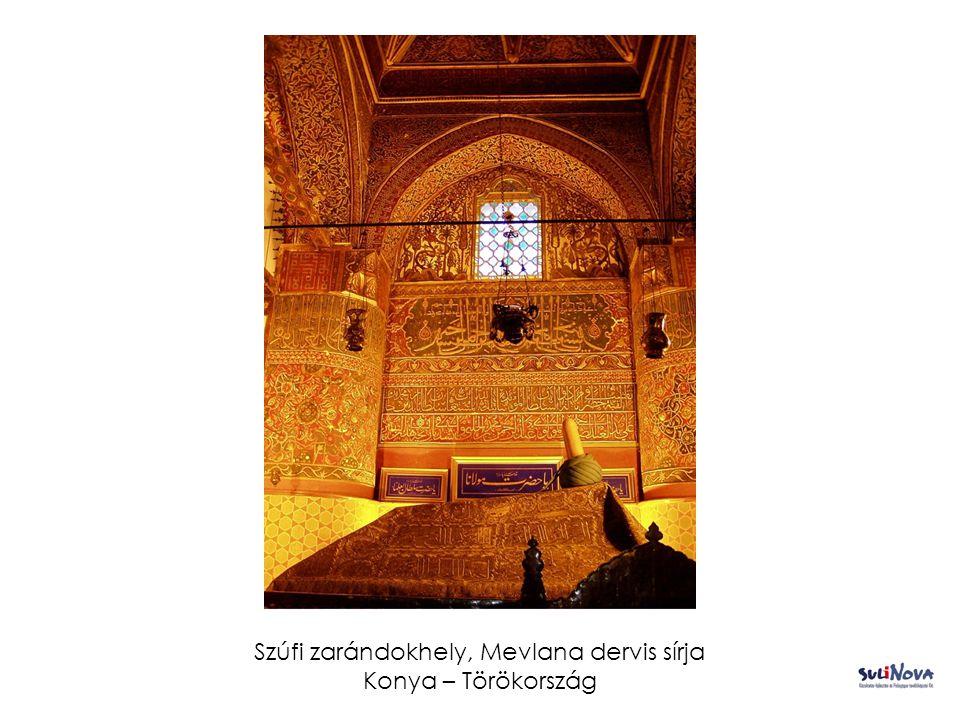 Szúfi zarándokhely, Mevlana dervis sírja Konya – Törökország