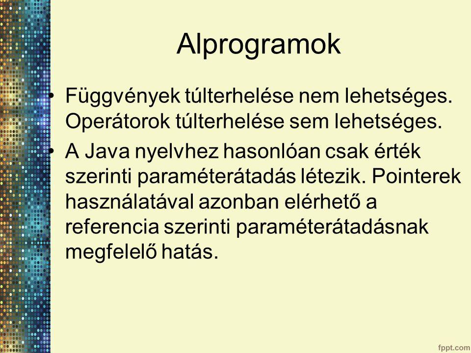 Alprogramok Függvények túlterhelése nem lehetséges.