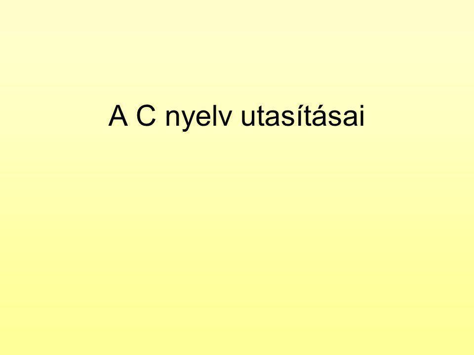 A C nyelv utasításai