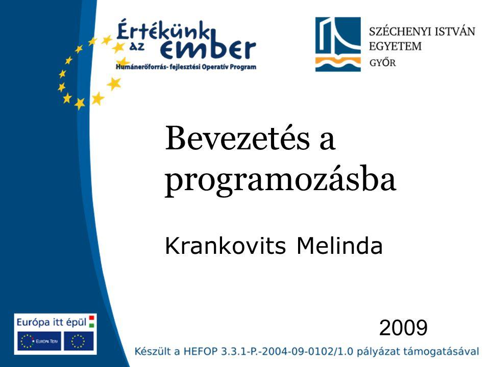 2009 Bevezetés a programozásba Krankovits Melinda
