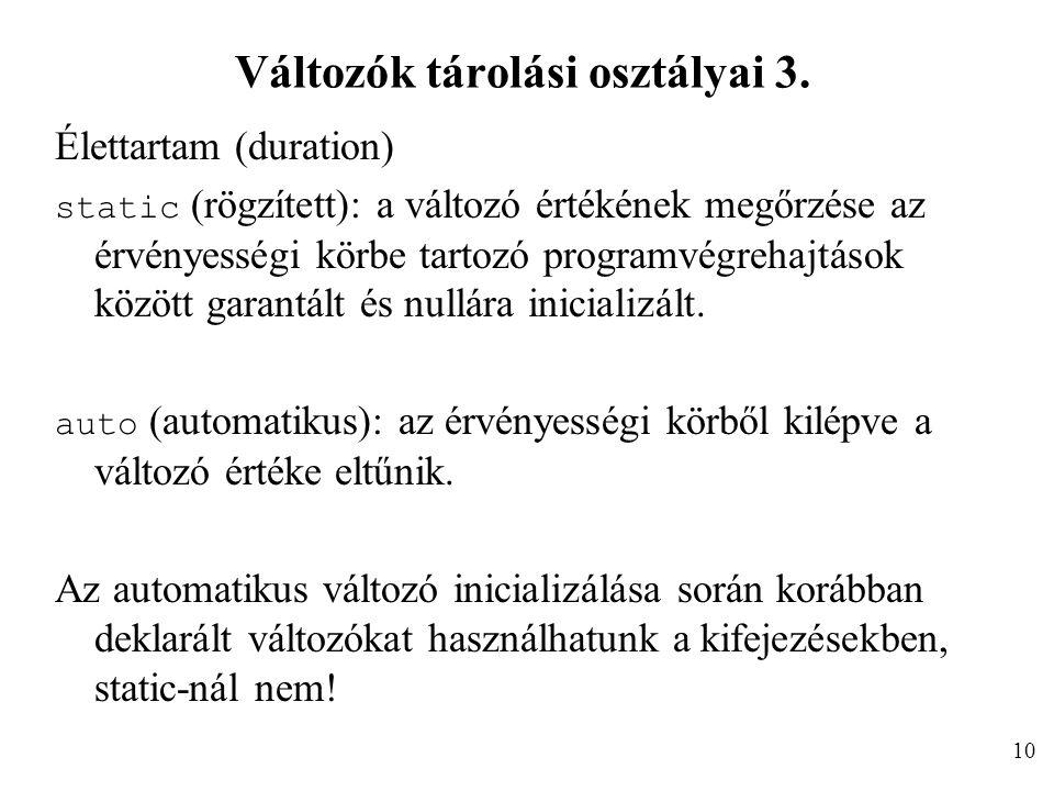 Változók tárolási osztályai 3.