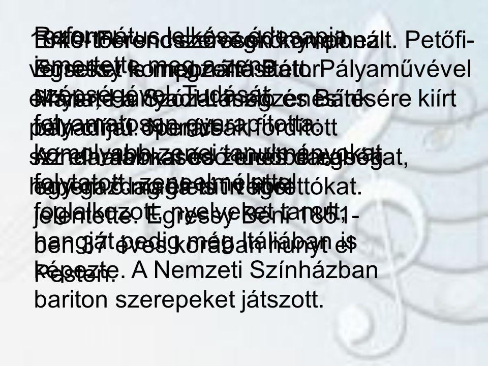 Református lelkész édesapja ismertette meg a zene szépségével.