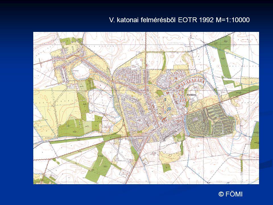 V. katonai felmérésből EOTR 1992 M=1:10000 © FÖMI