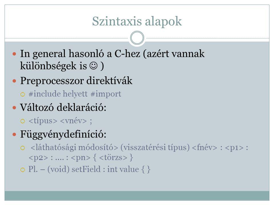 Utasítások C alapú nyelvekhez hasonlóan.