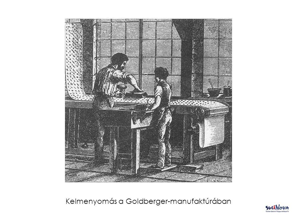 Kelmenyomás a Goldberger-manufaktúrában