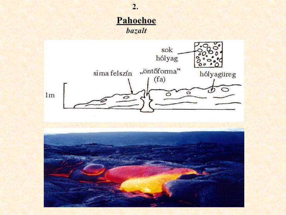 2. Pahoehoe bazalt