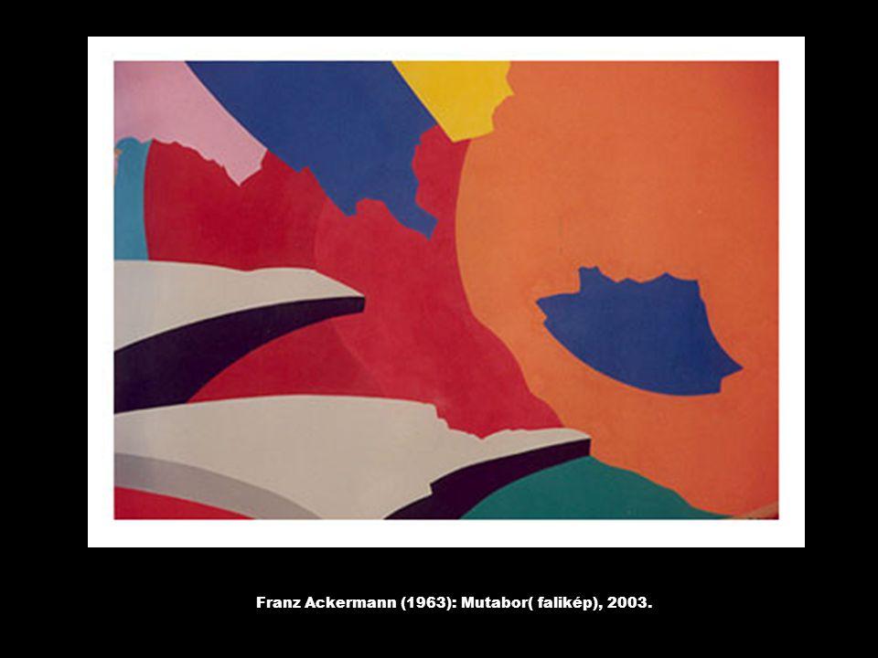 Franz Ackermann (1963): Mutabor( falikép), 2003.