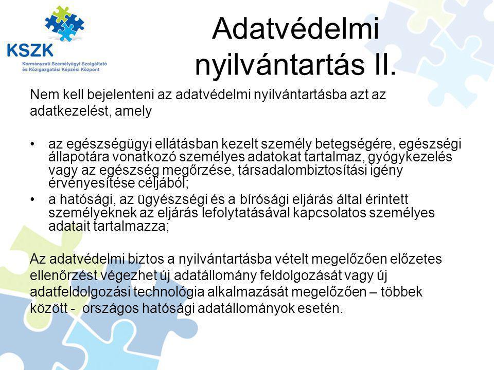 Adatvédelmi nyilvántartás II.