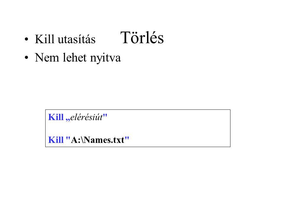 """Törlés Kill utasítás Nem lehet nyitva Kill """"elérésiút"""