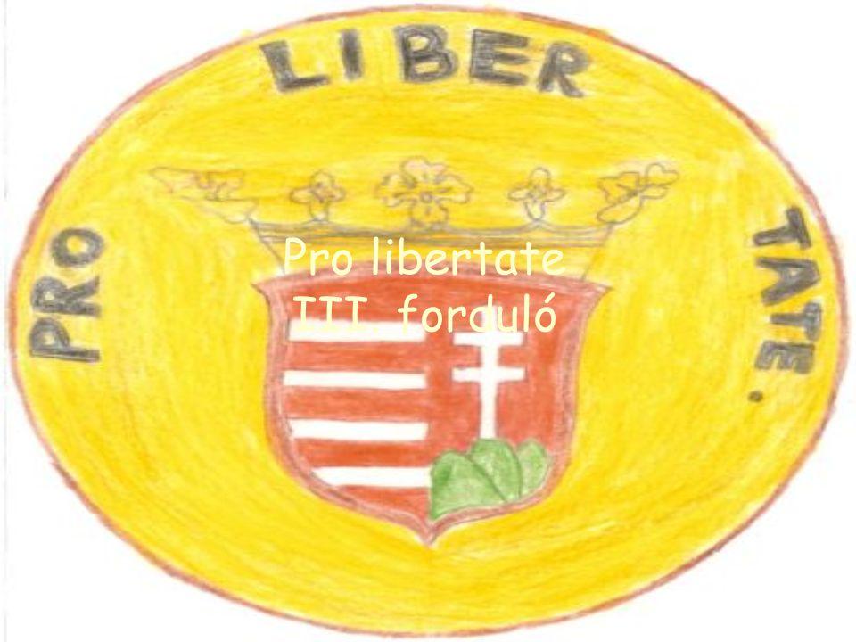 Pro libertate III. forduló