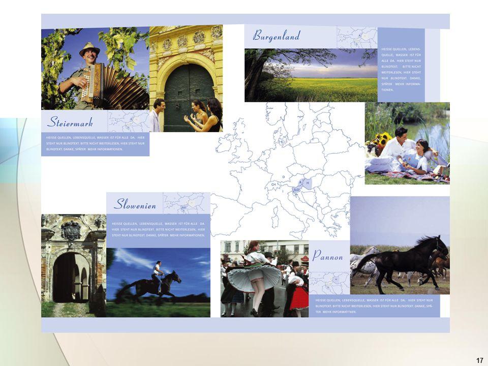 18 Időtartam: 2003 – 2006 Végrehajtás:  Image kiadványok  Internetes megjelenés  Térkép  Hirdetések  Tesztpiaci akciók  Berlin ITB (2004.