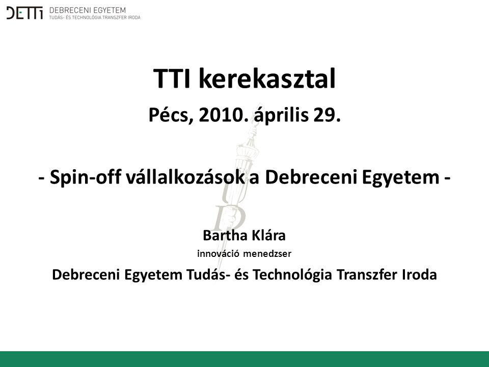 TTI kerekasztal Pécs, 2010. április 29.