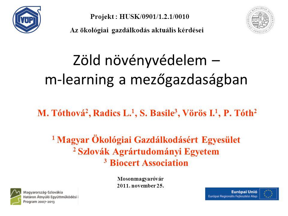Zöld növényvédelem – m-learning a mezőgazdaságban M.