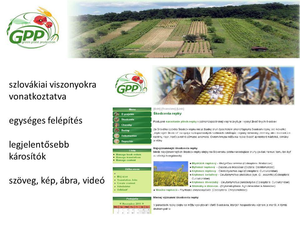 szlovákiai viszonyokra vonatkoztatva egységes felépítés legjelentősebb károsítók szöveg, kép, ábra, videó