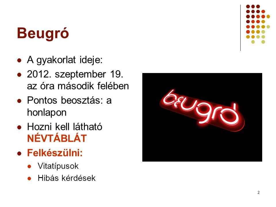 2 Beugró A gyakorlat ideje: 2012. szeptember 19.