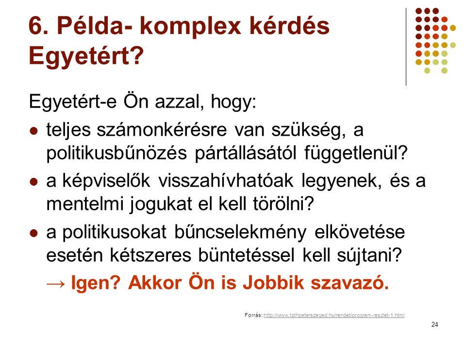 24 6. Példa- komplex kérdés Egyetért.