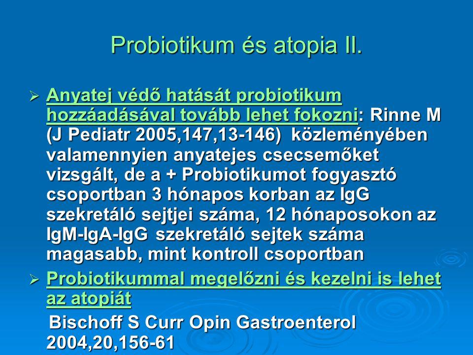 Probiotikum és atopia II.