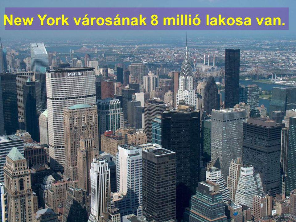 New York városának 8 millió lakosa van.