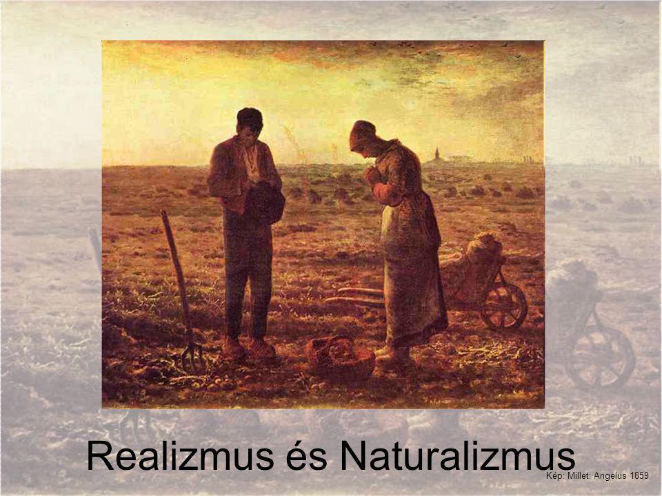 Realizmus és Naturalizmus Kép: Millet: Angelus 1859