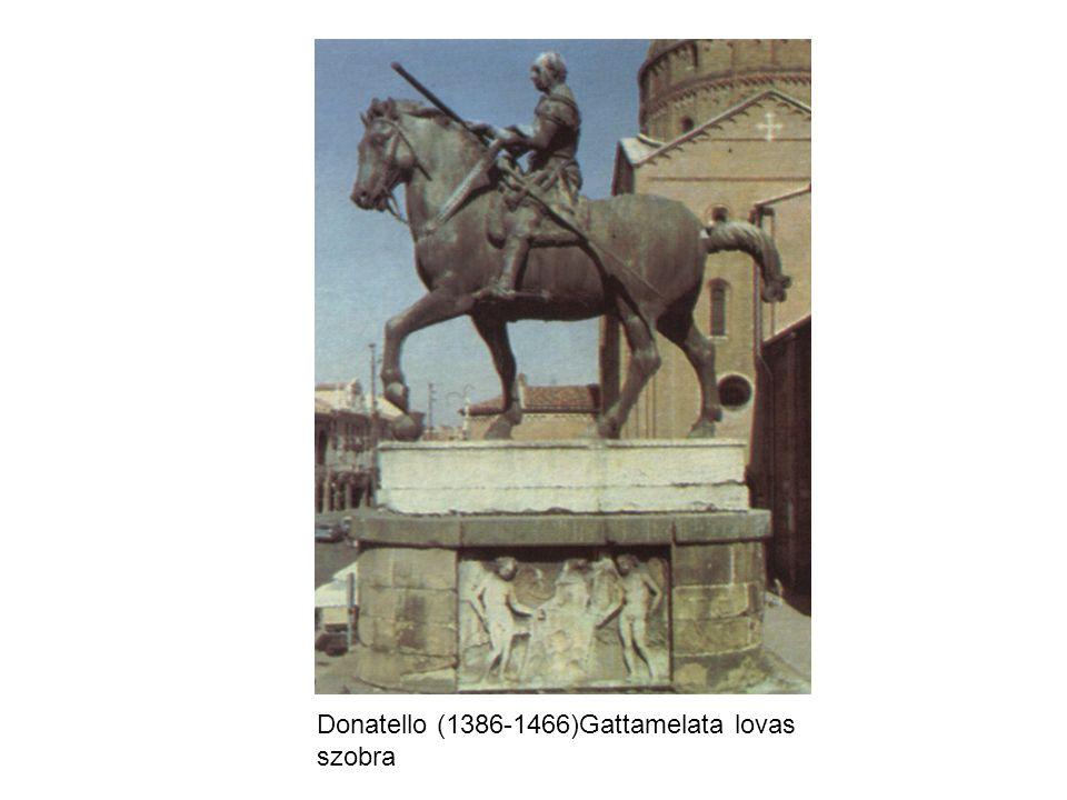 Donatello (1386-1466)Gattamelata lovas szobra