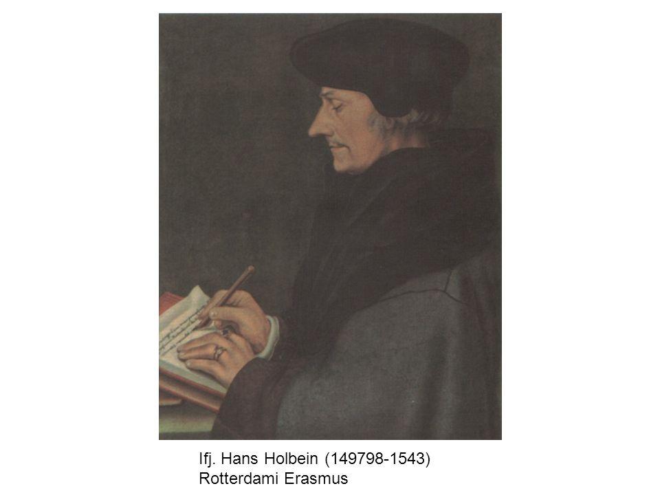 Ifj. Hans Holbein (149798-1543) Rotterdami Erasmus