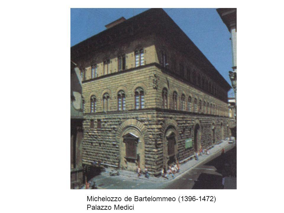 Michelozzo de Bartelommeo (1396-1472) Palazzo Medici