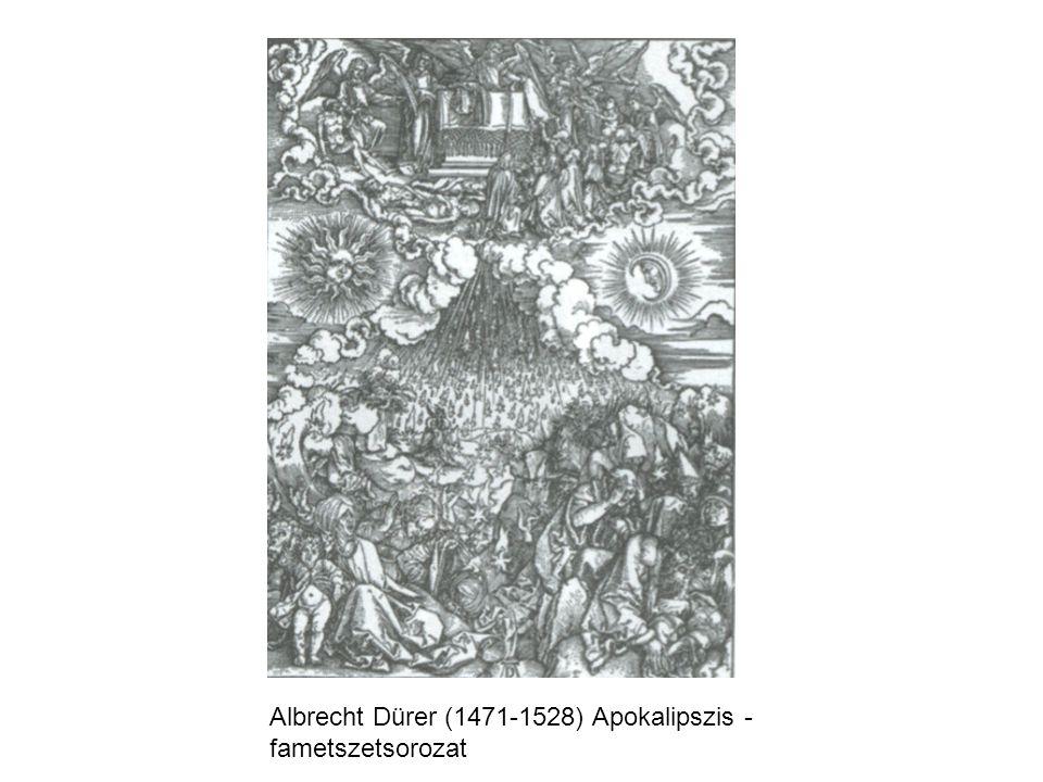 Albrecht Dürer (1471-1528) Apokalipszis - fametszetsorozat