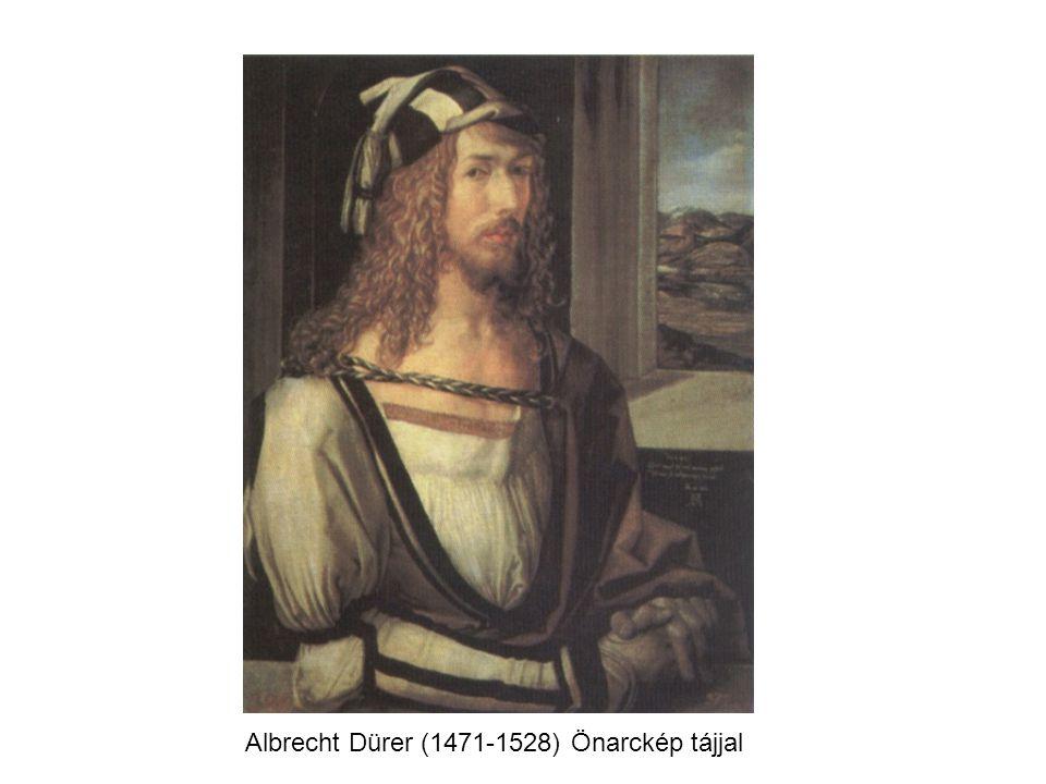Albrecht Dürer (1471-1528) Önarckép tájjal