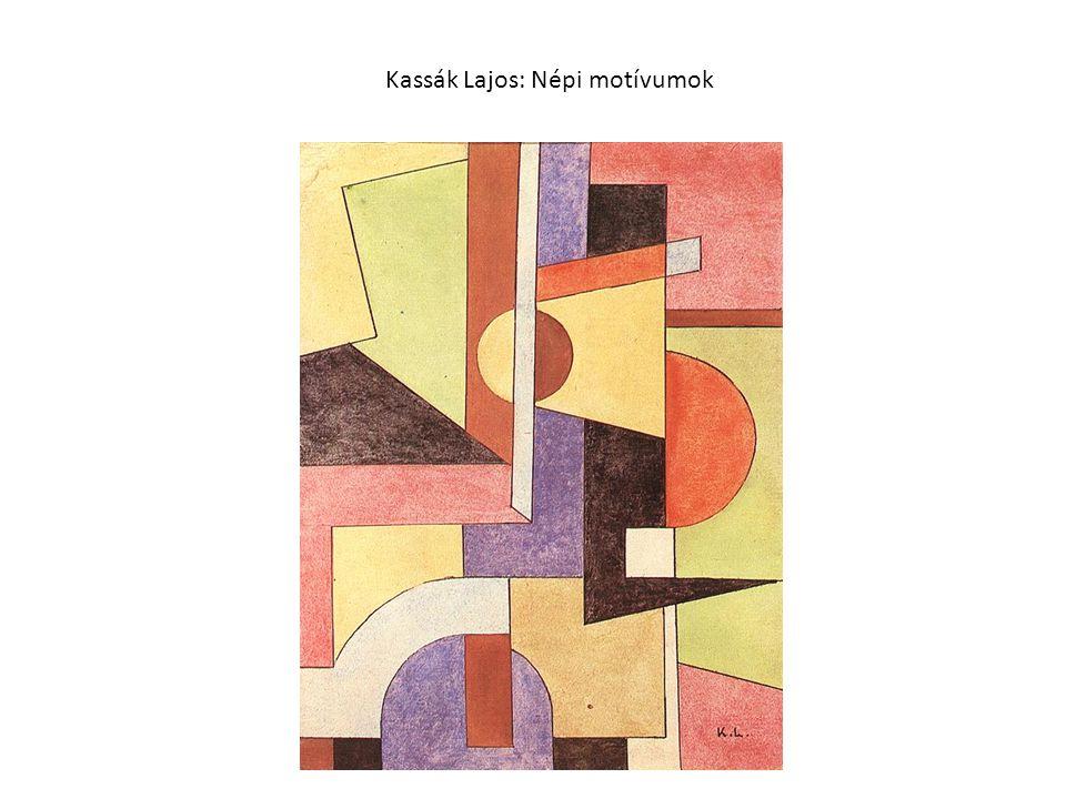 Kassák Lajos: Népi motívumok