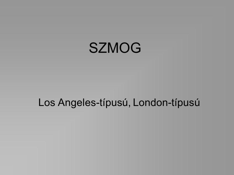SZMOG Los Angeles-típusú, London-típusú