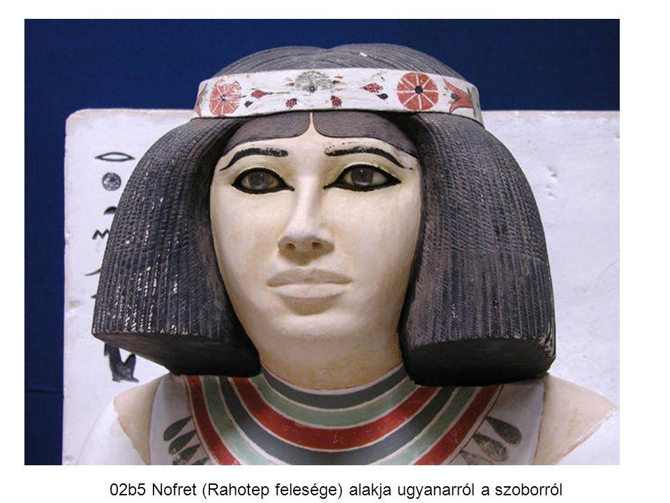 02b5 Nofret (Rahotep felesége) alakja ugyanarról a szoborról