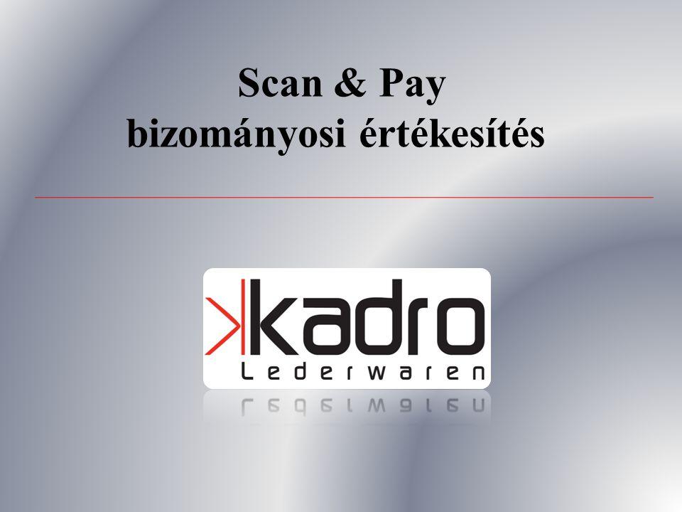 Scan & Pay bizományosi értékesítés