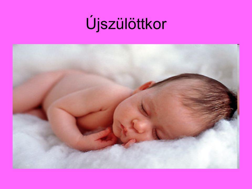 Az egészséges újszülött Tömege: 3 kg Testhossza: 50 cm Arányok: feje testének 2/8- a Végtagjai rövidek Alvásigénye: 16 óra Táplálása: anyatejjel.