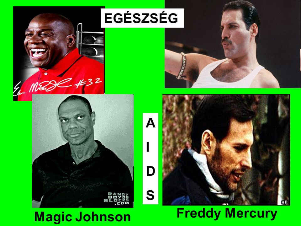 Freddy Mercury Magic Johnson AIDSAIDS EGÉSZSÉG