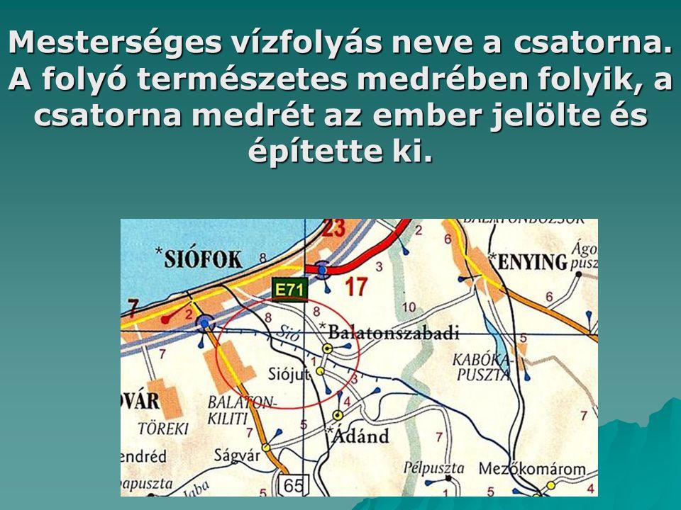 Mesterséges vízfolyás neve a csatorna. A folyó természetes medrében folyik, a csatorna medrét az ember jelölte és építette ki.