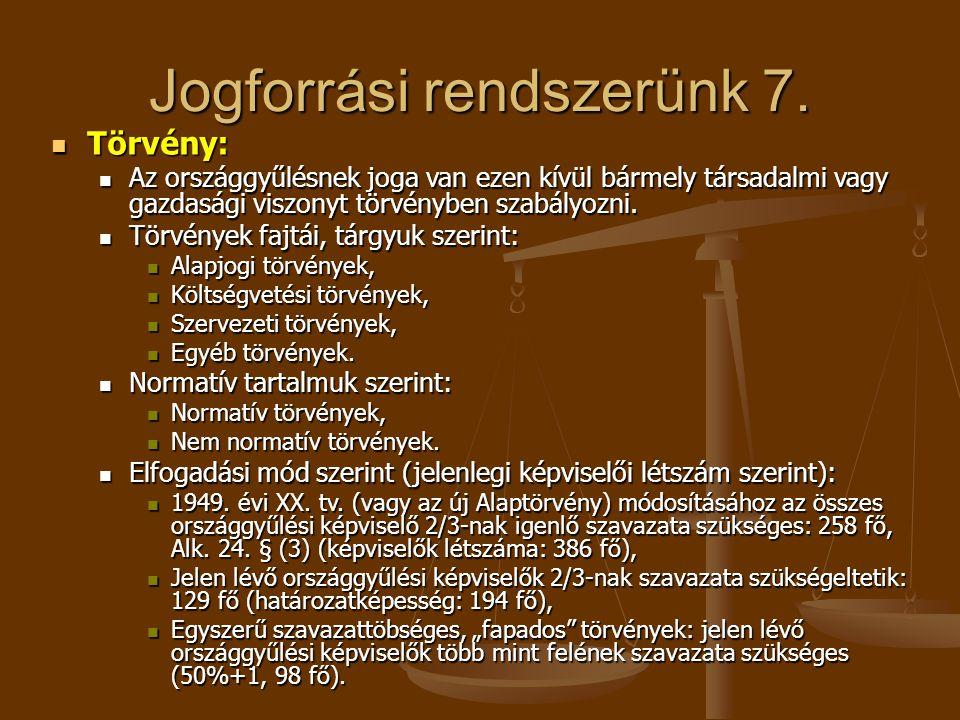 Jogforrási rendszerünk 7.