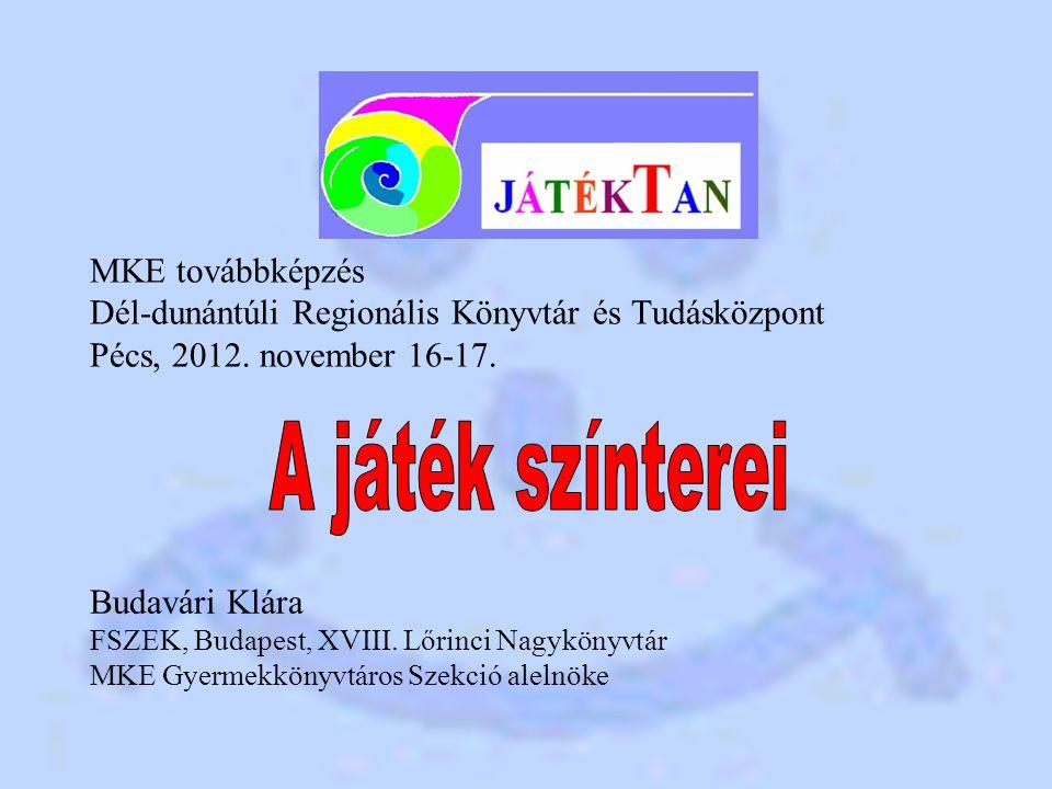 MKE továbbképzés Dél-dunántúli Regionális Könyvtár és Tudásközpont Pécs, 2012.