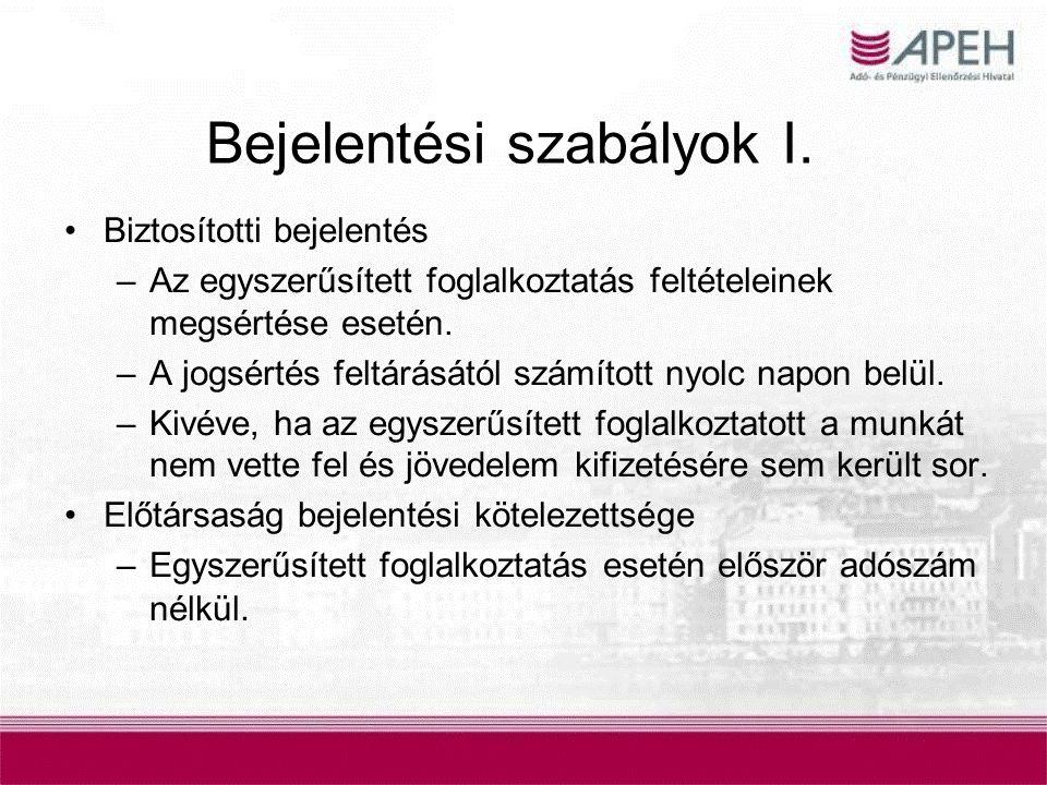 Bejelentési szabályok II.