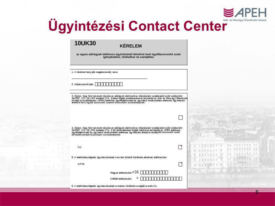 6 Ügyintézési Contact Center