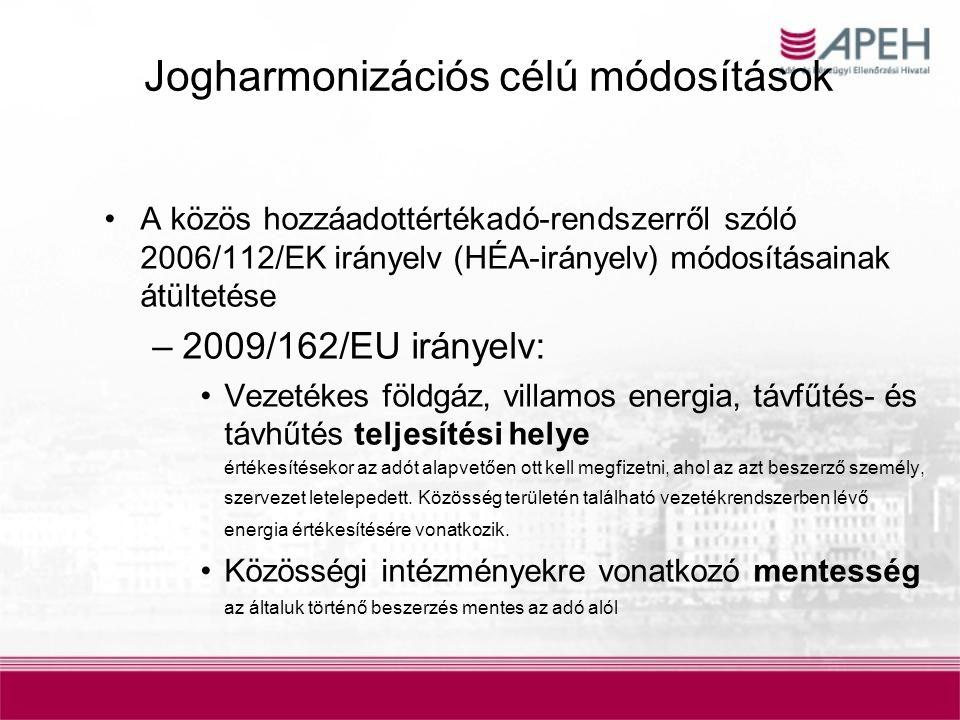 Jogharmonizációs célú módosítások 2010/23/EU irányelv –Fordított adózás bevezetése a szén-dioxid kibocsátási kvóták értékesítésére Az irányelv adta lehetőséggel élve, az Áfa-tv.